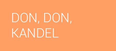 DON, DON, KANDEL