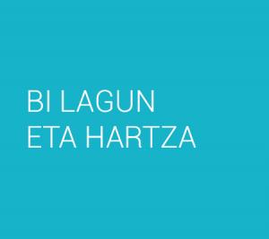 BI LAGUN ETA HARTZA