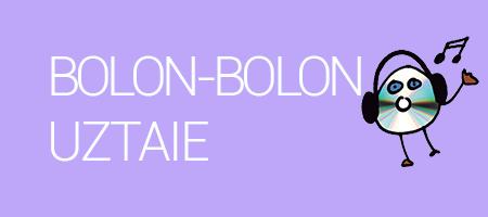 BOLON-BOLON UZTAIE