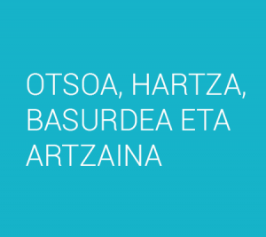 OTSOA, HARTZA, BASURDEA ETA ARTZAINA